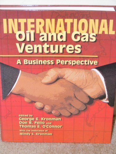 9780891818236: International Oil and Gas Ventures: A Business Perspective