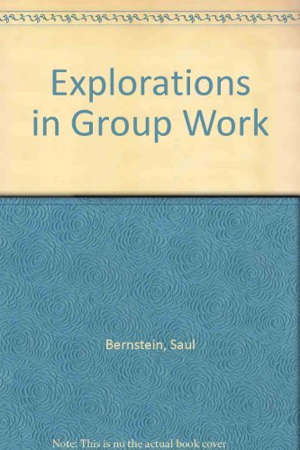 9780891820000: Explorations in Group Work