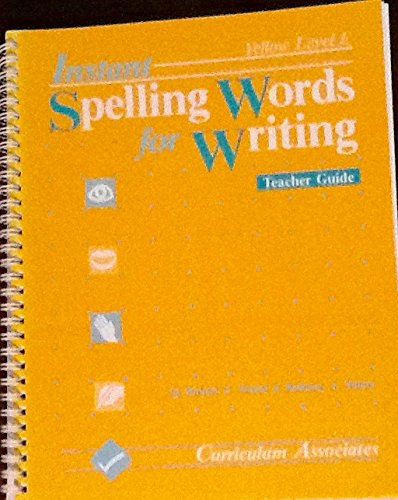 9780891870043: Instant Spelling Words for Writing: Yellow Level (Grade 6-Adult) (LEVEL E)