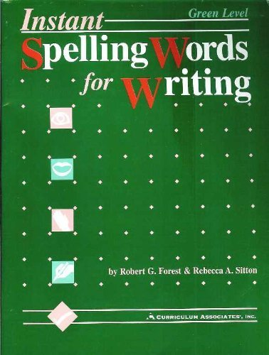 9780891870067: Instant Spelling Words for Writing: Green Level