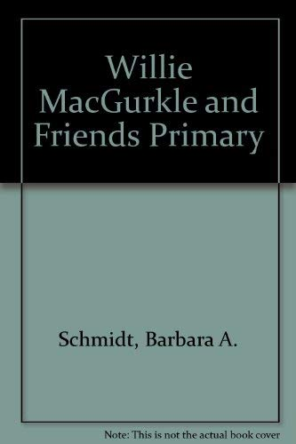 9780891875116: Willie MacGurkle and Friends Big Book