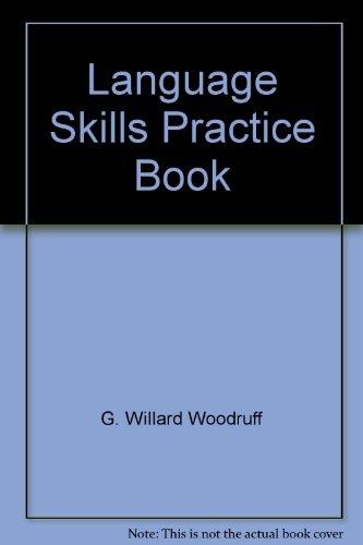 Language Skills Practice Book (Level C): Woodruff, G. Willard