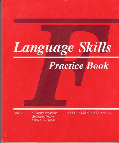 Language Skills Practice Book: Level F: Woodruff