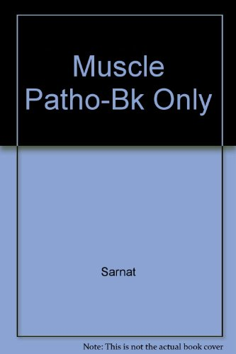 9780891891697: Muscle Pathology and Histochemistry