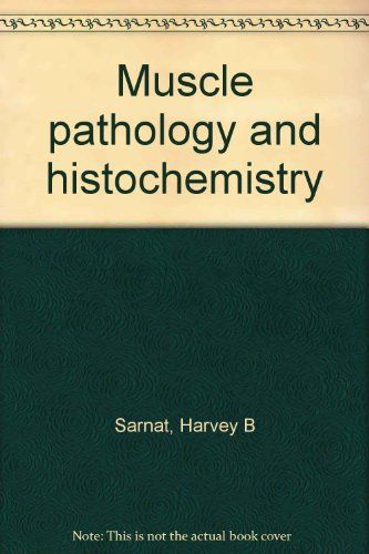 9780891891703: Muscle pathology and histochemistry