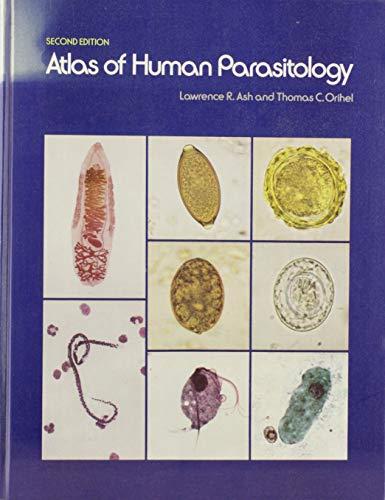 9780891891796: Atlas of Human Parasitology