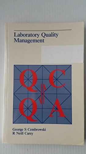 9780891892779: Laboratory Quality Management: Qc and Qa