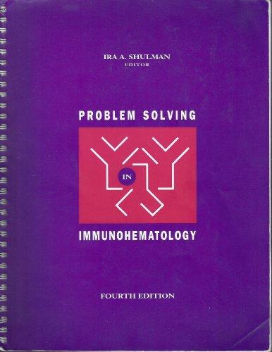 9780891893219: Problem Solving in Immunohematology