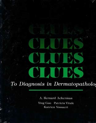 9780891893547: Clues to Diagnosis in Dermatopathology