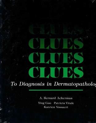 9780891893547: Clues to Diagnosis in Dermatopathology, Volume 3