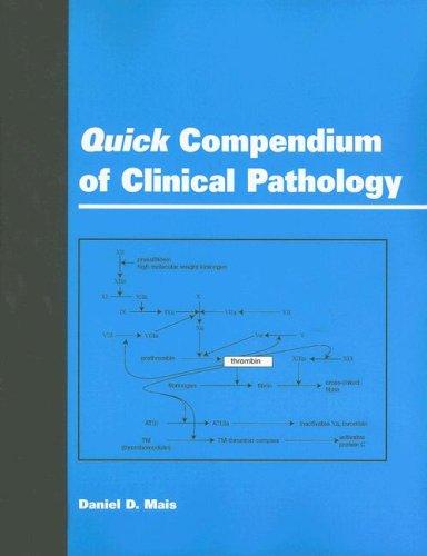 9780891893660: Quick Compendium of Clinical Pathology