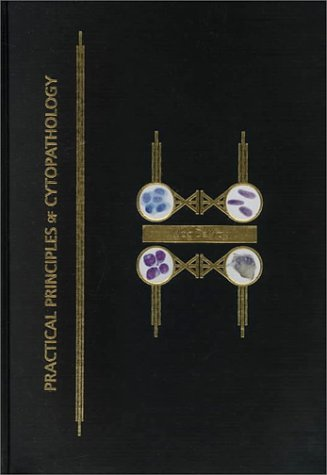 9780891894377: Practical Principles of Cytopathology