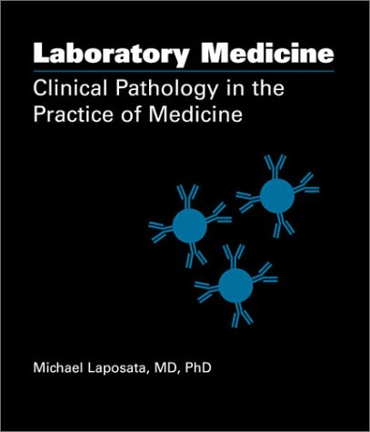 9780891894414: Laboratory Medicine: Clinical Pathology in the Practice of Medicine