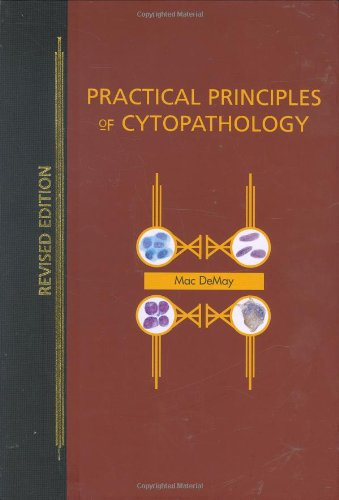 9780891895497: Practical Principles of Cytopathology Revised