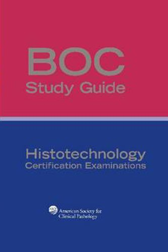 9780891896111: BOC Study Guide: Histotechnology Certification Examinations