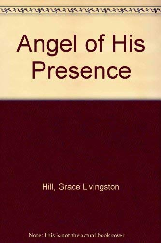 9780891900320: Angel of His Presence
