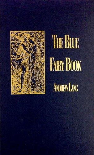 9780891900894: The Blue Fairy Book