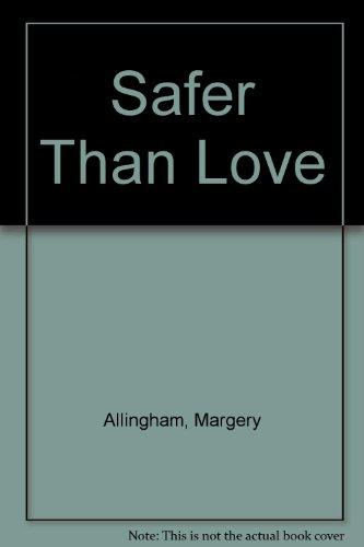 9780891901662: Safer Than Love