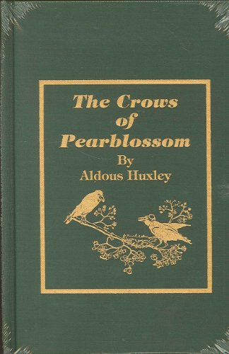 Crows of Pearblossom: Aldous Huxley