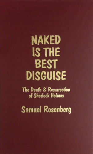 9780891901693: Naked Is the Best Disguise: The Death and Resurrection of Sherlock Holmes