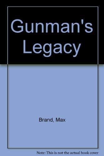9780891902027: Gunman's Legacy