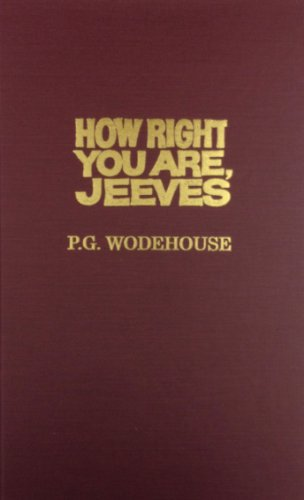 9780891902935: How Right You Are, Jeeves