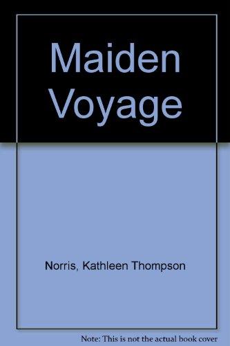 Maiden Voyage: Kathleen Thompson Norris