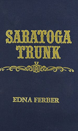 9780891903239: Saratoga Trunk