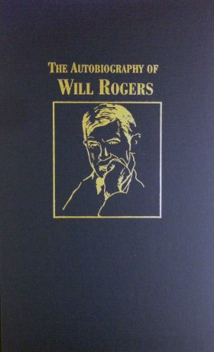 9780891903307: Autobiography of Will Rogers