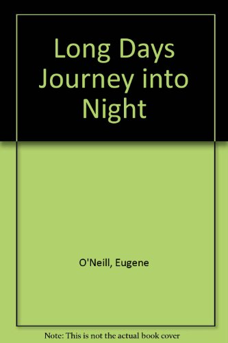 9780891903703: Long Days Journey into Night