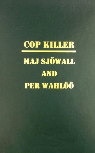 Cop Killer - The Story of a Crime: Sjowall, Maj; Wahloo, Per