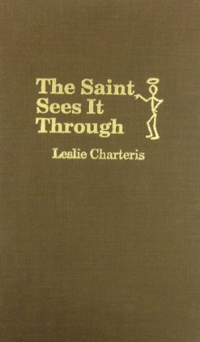 9780891903895: The Saint Sees It Through