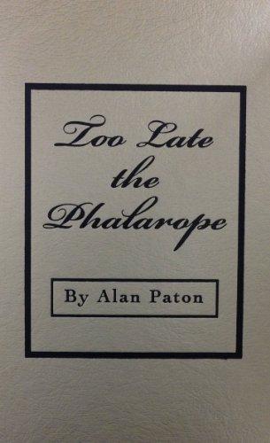 9780891903925: Too Late the Phalarope