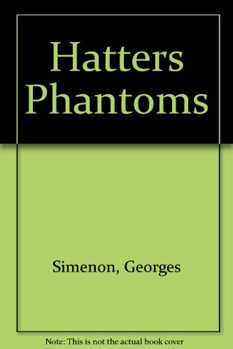 9780891904281: Hatters Phantoms