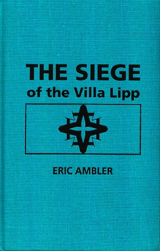 9780891904656: Siege of the Villa Lipp