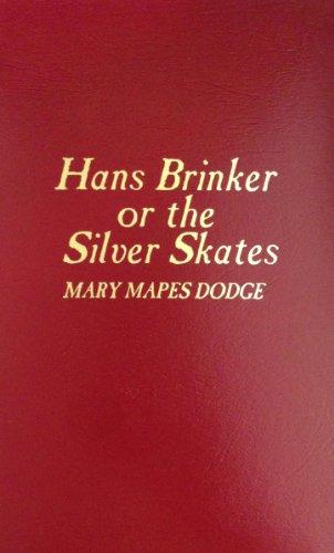 9780891905486: Hans Brinker: The Silver Skates