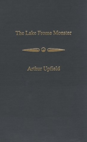 The Lake Frome Monster Upfield, Arthur William; Pr.