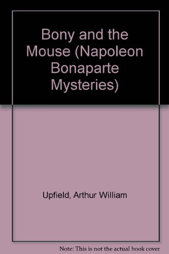 9780891905615: Bony and the Mouse (Napoleon Bonaparte Mysteries)