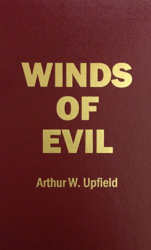 Winds of Evil: Arthur Upfield
