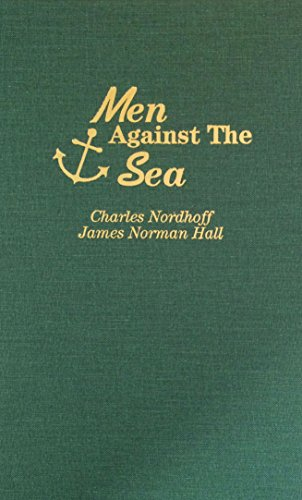 9780891905646: Men Against the Sea: One of the Greatest Sea Stories of All Time
