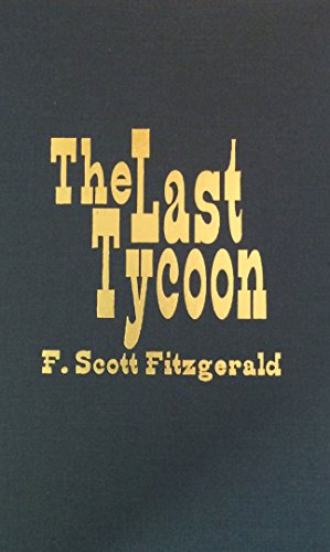 9780891906049: The Last Tycoon: An Unfinished Novel