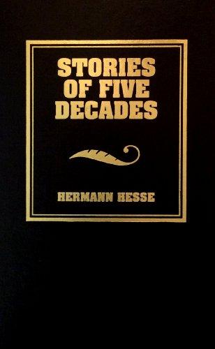 Stories of Five Decades: Hermann Hesse