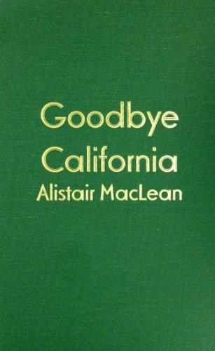 9780891906711: Goodbye, California