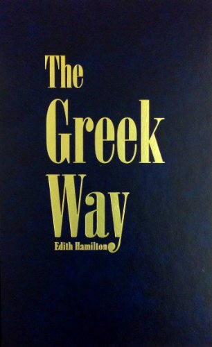 9780891906773: The Greek Way