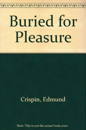 9780891906919: Buried for Pleasure: A Detective Story