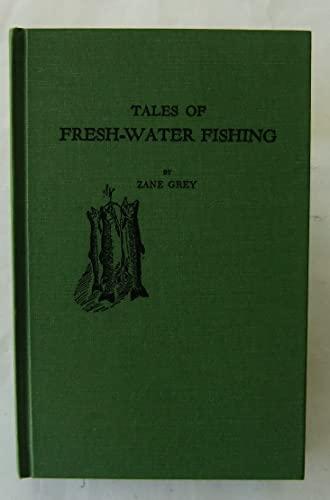 9780891907626: Tales of Fresh Water Fishing