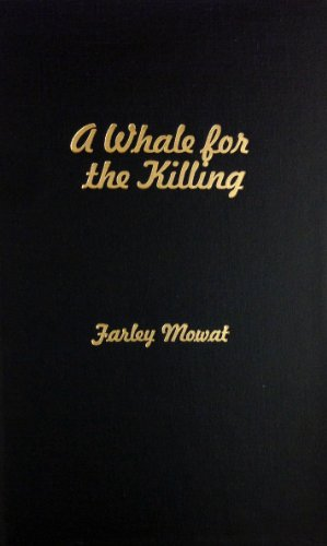 Whale for the Killing (0891908226) by Farley Mowat