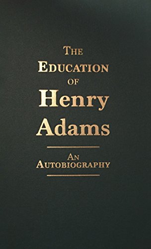 Education of Henry Adams: Henry Adams