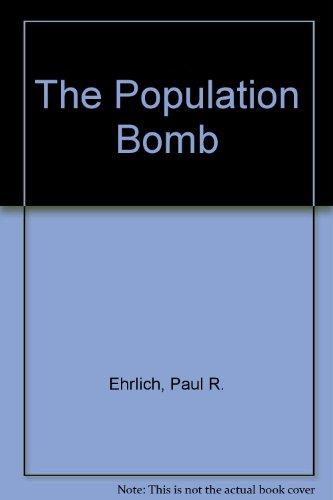 9780891908616: The Population Bomb