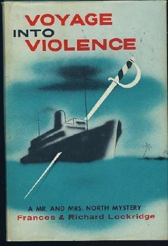 9780891909088: Voyage into Violence: A Mr. and Mrs. North Mystery